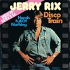 Jerry Rix - Disco Train (Borgelite's again edit )