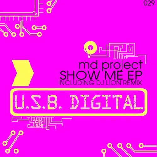 MD project - Show Me (Dj Lion Remix)