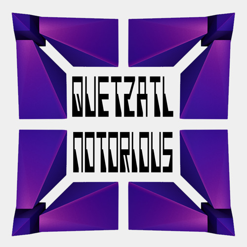 Quetzatl - Notorious (Purple Pilot Promo)
