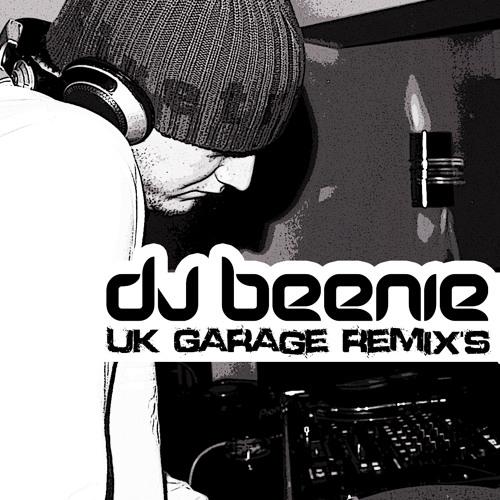 Dj Beenie UK Garage Remixes