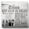 Hip-Hop is Dead (MASHup) ft. Tupac, Big L, Biggie, O.D.B & Nas