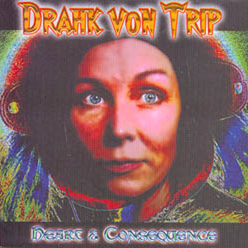 DRAHK VON TRIP One Of A Kind
