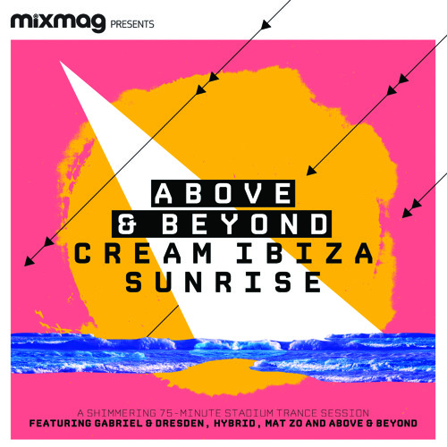 Above & Beyond: Cream Ibiza Sunrise
