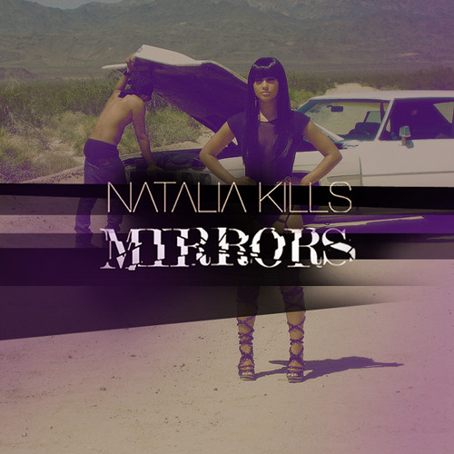 Natalia Kills - Mirrors ( Drs Project Radio Mix )