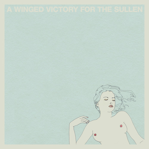 A Winged Victory For The Sullen - Steep Hills Of Vicodin Tears