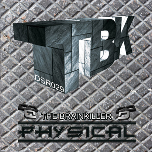 [DSTR029]The Brainkiller - Physical