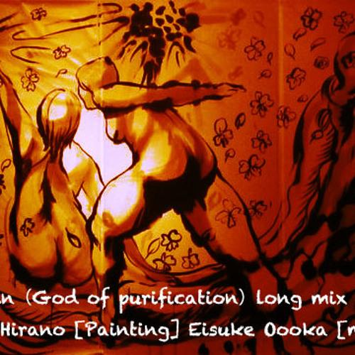 Arai-Shin(God of purification)long mix