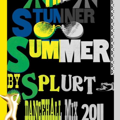 The Stunner Summer Dancehall Mix by Splurt