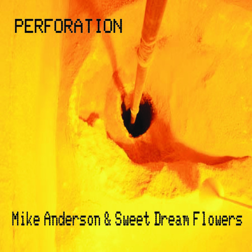 We want a war - Mike Anderson & Sweet Dream Flowers