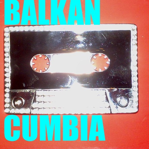 BALKAN CUMBIA