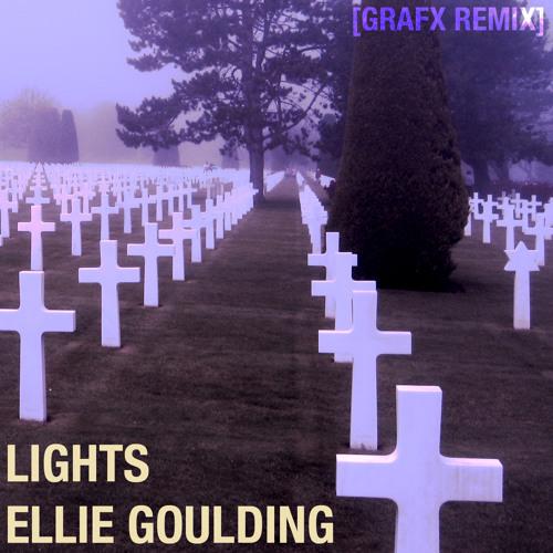 Ellie Goulding - Lights [GRAFX Remix]