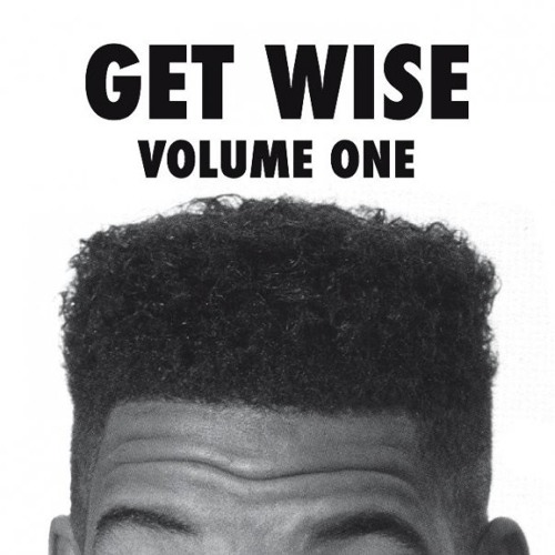 Get Wise Volume #1 mixed by Kev Luckhurst
