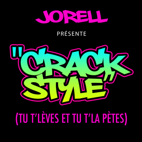 """JORELL - """"CRACK STYLE"""" (CALI SWAG DISTRICT REMIX)"""