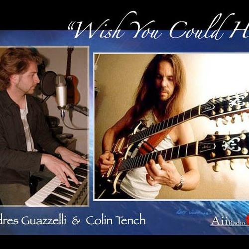 Andres Guazzelli & Colin Tench - Wish You Could Hear