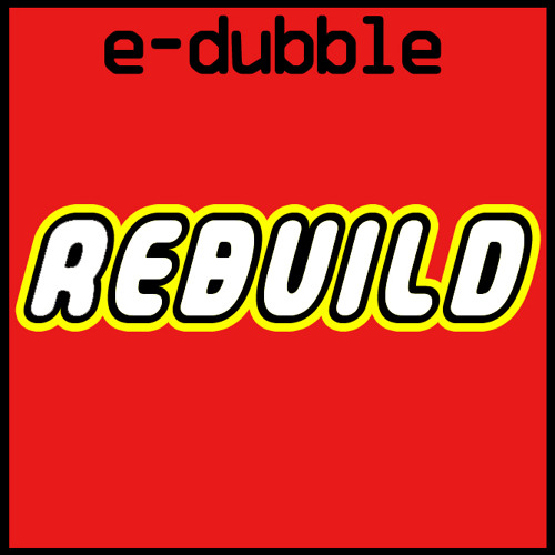 e-dubble - Rebuild