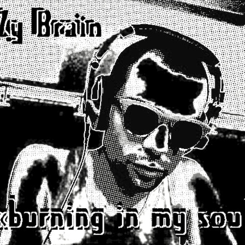 "B-Zy Brain -""Burning in my Soul"" (instrumental)"