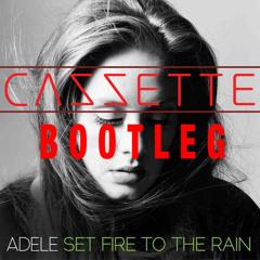 CAZZETTE vs Adele - Set Fire to the Rain (A Stupid Hole Bootleg)