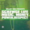 Screwge Life Mixtape vol.1 ~ HOSTED BY DJ SRS