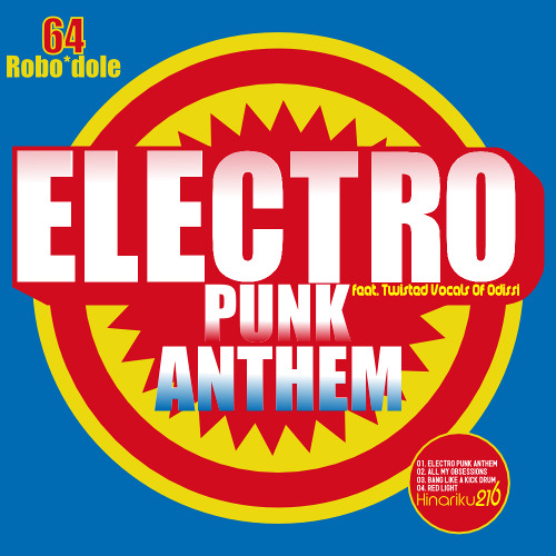 ELECTRO PUNK ANTHEM    feat. Twisted Vocals of Odissi.