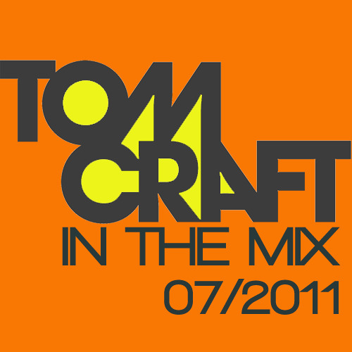 Tomcraft In The Mix July 2011