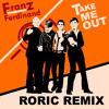 Franz Ferdinand -Take Me Out 2013 (Roric Remix)