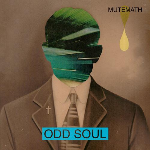 Mute Math - Odd Soul (David Molina Remix)