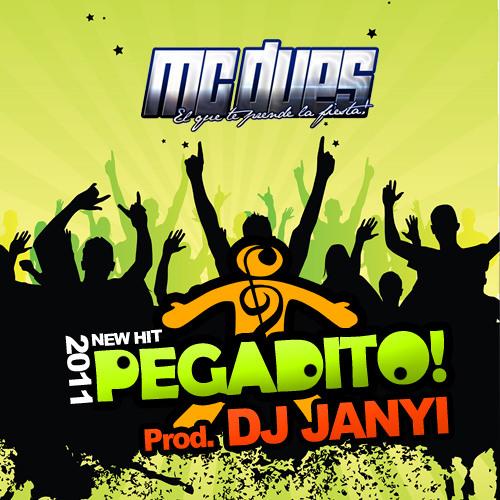 Mc Dues ft Dj Janyi - Pegadito (ORIGINALMIX)  (Prod Dj Janyi)