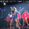 Kylie Minogue - Better Than Today (DJ Yiannis Reinvention Club Mix)