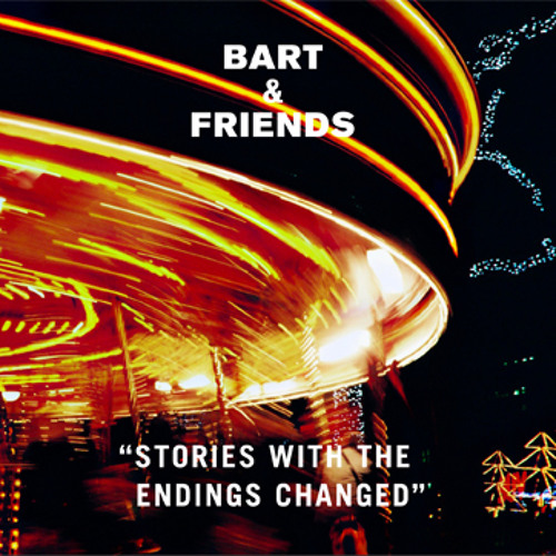 Bart & Friends — Who Am I to Say No