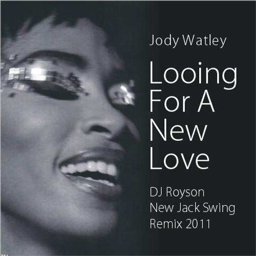 Jody Watley - Looking For A New Love (DJRoyson New Jack Swing Remix 2011)