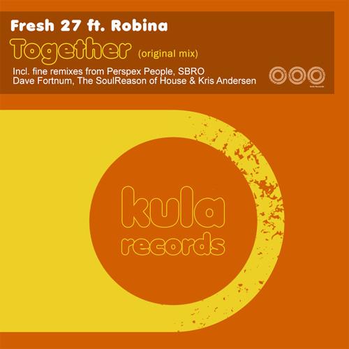 Fresh 27 ft Robina - Together (Original Mix)