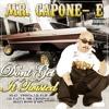 Mr Capone - E - Dont Get It Twisted (Feat Twista) - Mr Zaikov Remix