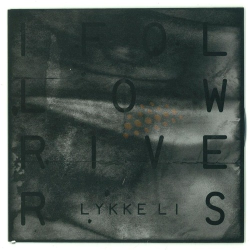 Lykke Li - I Follow Rivers [Funkagenda Bootleg]