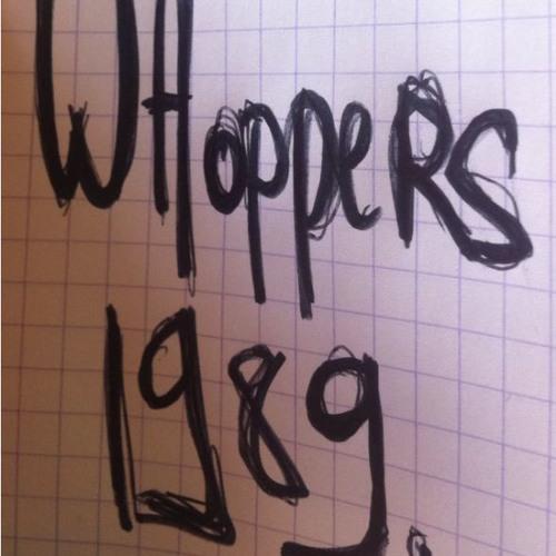 Whoppers - 1989. ( Original mix )