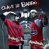 Dias Del Mañana - Clave De Barrio