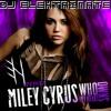 Miley Cyrus - Who Owns My Heart(dj elektrinate remix)
