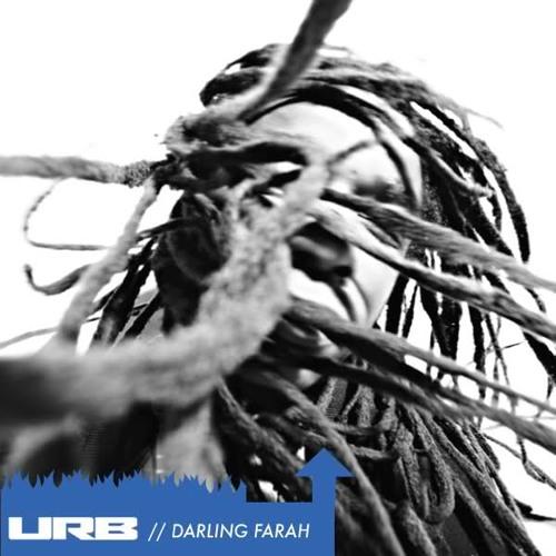 URB: Burnin' Up // Darling Farah Mix