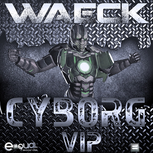 Waeck - Cyborg VIP ** CLICK BUY ON JUNO FOR YOUR FREE DOWNLOAD**