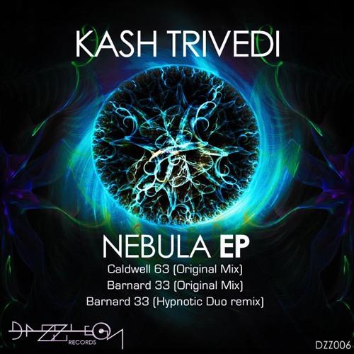 Kash Trivedi - Nebula Ep