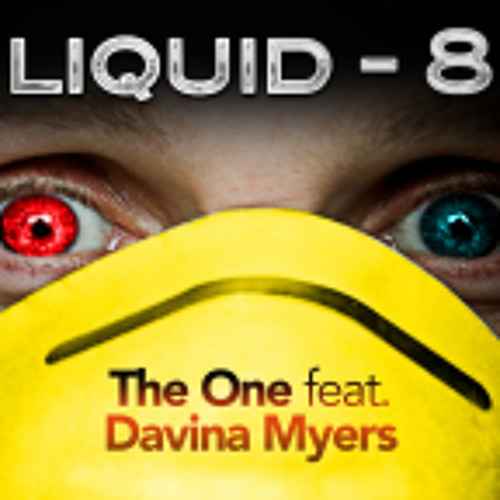 Liquid-8 - The One (Sanxion remix) **OUT NOW**