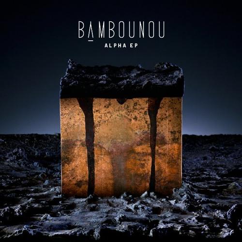 Bambounou-Heroïc Deeds (Darling Farah Remix)