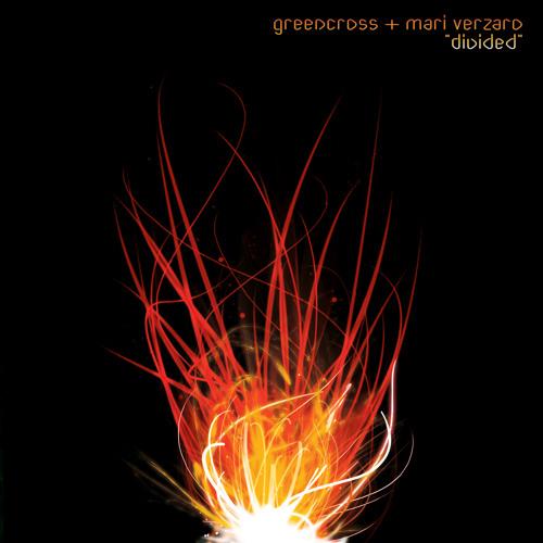 Greencross vs Mari Verzaro - Divided (Original Mix)