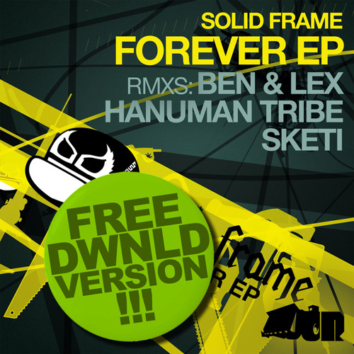 SolidFrame - 'Forever' (HANUMAN TRIBE FREE RMX)