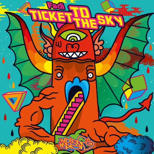 Fadi - Ticket To The Sky (Original Mix)