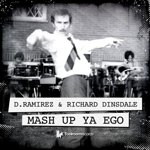 Mash Up Ya Ego (ft. Richard Dinsdale) (Edit) - out now!