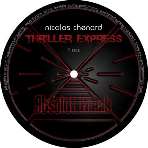Nicolas Chenard - Thriller Express (John Lord Fonda 2011 remix)