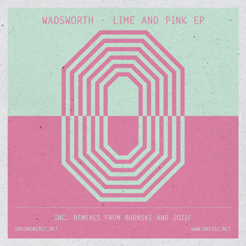 ONE 008 / WADSWORTH / LIME AND PINK E.P