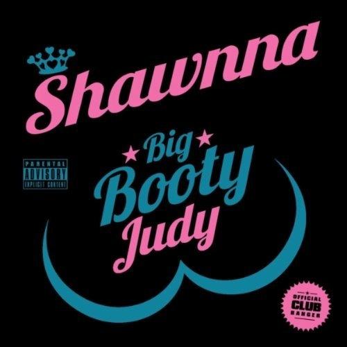 Shawnna - Big Booty Judy (Remix) ft. Trina