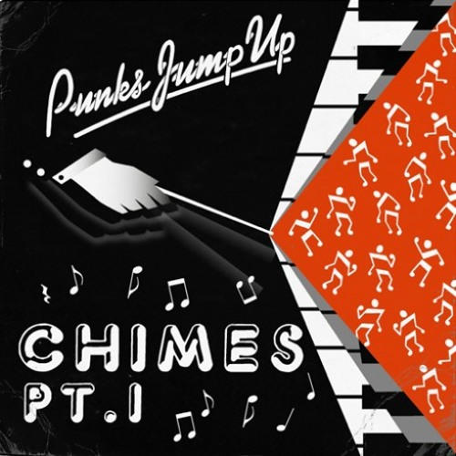 Punks Jump Up - Chimes Pt.1(Say Yes To Another Excess Remix)