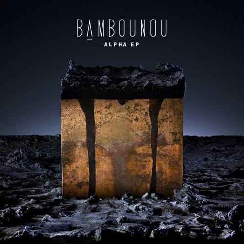 Bambounou - Alpha (Teeth Remix)